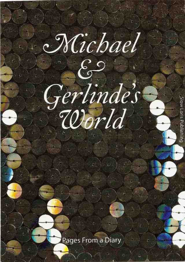 MICHAEL AND GERLINDE'S WORLD
